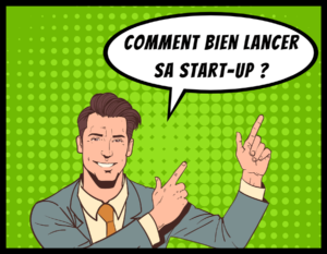 Formation Comment bien lancer sa StartUp par So Conseils