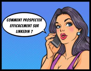 Formation à la gestion et prospection sur votre page linkedIn